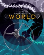 World with Cirque-tacular