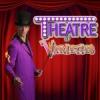 Theatre of Varieties