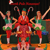 Cirque-taucler's North Pole Nonsense…a children's holiday show