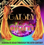 Cirque-tacular's Gatsby to Glam